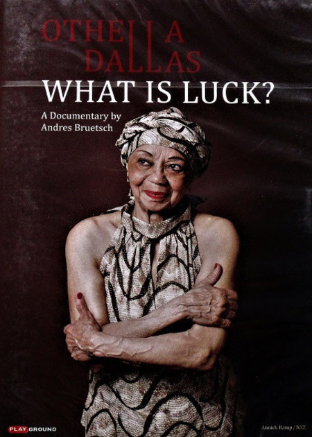 OTHELLA DALLAS-what is luck?